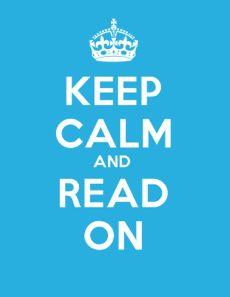 Keep Calm and Read On poster for encouraging daily reading.