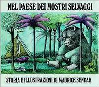 """Nel paese dei mostri selvaggi"", M. Sendak, Babalibri, 1999."
