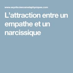 L'attraction entre un empathe et un narcissique