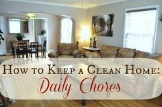 Great tips for staying on top of your home day-to-day! How to Keep a Clean Home: Daily Chores at LiveRenewed.com