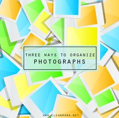 Feeling overwhelmed with the pictures you haven't done anything with? Try this! Three Ways to Organize Photographs via Clean Mama