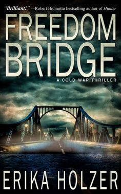 Freedom Bridge by Erika Holzer on StoryFinds -A plot with more twists than barbed wire. Vivid characters. Life-and-death stakes. A provocative political theme -Dr. Kiril Andreyev plans his desperate escape from Soviet tyranny to freedom in the West. 76% sale