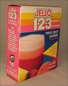 Jello 1-2-3. I loved this. I wish they would come back with it again,