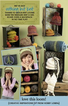 Use quick-knit looms to knit hats, scarfs and even backpacks in no time flat!