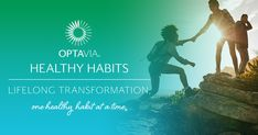 OPTAVIA Healthy Habits eNewsletter Healthy Mind, Get Healthy, Healthy Weight, Healthy Habits, Healthy Meals, Lean And Green Meals, Lose Weight, Weight Loss, Lists To Make