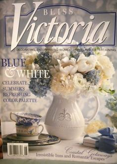 Victoria Magazine - Collected them all before they closed down several years ago.