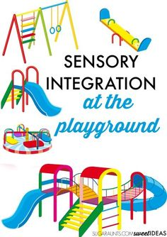 Sensory integration therapy ideas at the playground for vestibular and proprioceptive sensory input. Sensory Motor, Sensory Rooms, Autism Sensory, Sensory Diet, Sensory Issues, Sensory Activities, Sensory Play, Learning Activities, Occupational Therapy