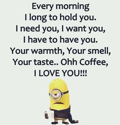 Minion, Coffee