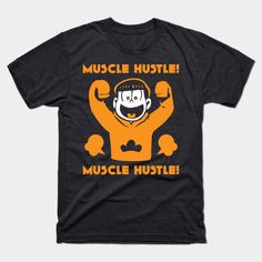 Muscle Hustle! Muscle Hustle! - Jyushimatsu Matsuno - T-Shirt | TeePublic Hustle, San, Mens Tops, T Shirt, Tee, Tee Shirt, Hustle Dance