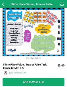 Slime Place Value True Or False Task Cards Grades 4 5