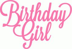 Silhouette Online Store - View Design #40904: birthday girl script lettering title