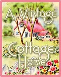 A Vintage Cottage Home: Old-fashioned Valentines Are Just Too Sweet!