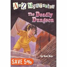 A To Z Mysteries: The Deadly Dungeon: A to Z Mysteries - Ron Roy