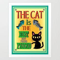 The Cat is the Best Friend Art Print by BATKEI - $15.60