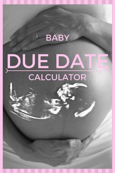 The online baby due date calculator on this page will instantly estimate the date your baby will be born on. Pregnancy Chart, Pregnancy Tracker, Pregnancy Timeline, Early Pregnancy Signs, Baby Timeline, Baby Due Date Calculator, Pregnancy Calculator, Due Date Calculator Conception