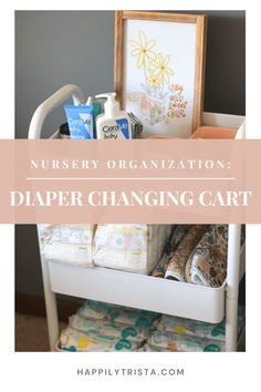 diaper changing cart | happily trista #ad #CeraVeBBXX #CeraVe
