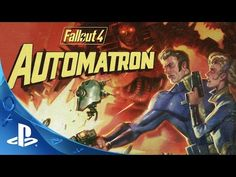 Video game trailer: 'Fallout 4' ('Automatron' trailer) | Silver Screening Reviews
