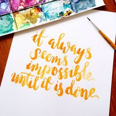"""Calligraphy wall art """"everything is impossible until it is done"""" orange watercolour on a4 watercolour paper. Office art, desk inspiration by GoldenLetter on Etsy https://www.etsy.com/uk/listing/289053893/calligraphy-wall-art-everything-is"""