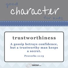 Good Character for Kids: Trustworthiness  imom.com/tools/training-tools/good-character-for-kids/#trustworthiness  #character