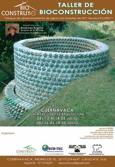 Gmail - Taller de Bioconstruccion Tanques hecho con botellas PET. Water tank made with plastic bottles. Try this on our property!