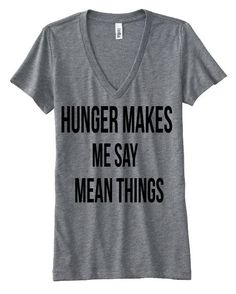 What's Trending Now – 34 Summer Outfits Ideas HUNGER makes me say mean things tee funny by StampedbyShaye The Best of clothes in Shirt Desing, Grunge Hipster, Estilo Geek, Funny Tees, Shirts With Sayings, Swagg, Cool T Shirts, Mom Shirts, Just In Case