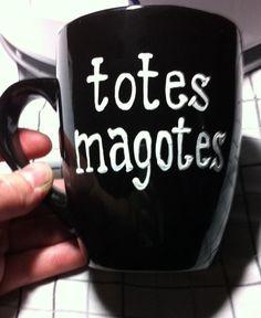 Totes Magotes Coffee Mug by GorgeousGlassware on Etsy, $20.00