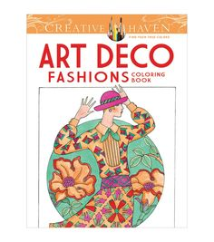 Depicting models in vintage day and evening outfits highlighted by lovely background patterns, the Dover Creative Haven Art Deco Fashions Coloring Book makes a wonderful choice for fashion enthusiasts
