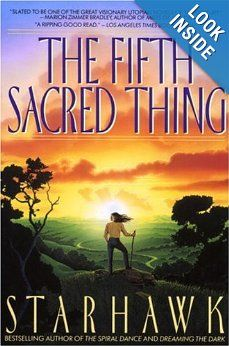 The Fifth Sacred Thing: Starhawk: 9780553373806: Amazon.com: Books