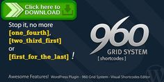 [ThemeForest]Free nulled download 960 Grid System Shortcode from http://zippyfile.download/f.php?id=37430 Tags: ecommerce, alpha-omega, column, Column-Grid, container, grid, grid-system, prefix, pull, push, shortcode, shortcode-editor, shortcode-generator, style, suffix, tinymce