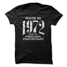 Made In 1972 - Aged To Perfection T Shirt