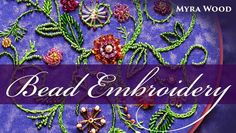Bead Embroidery Online Class                                                                                                                                                                                 More