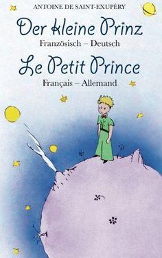 Der kleine Prinz. Französisch-Deutsch: Le Petit Prince. Français-Allemand: zweisprachig / bilingue: Amazon.de: Antoine de Saint-Exupéry, Alexander Varell: Bücher