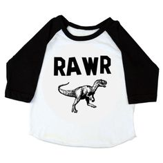 Our Rawr-Dino Raglan in white/black is tough but still sweet because RAWR=I Love you in Dinosaur!