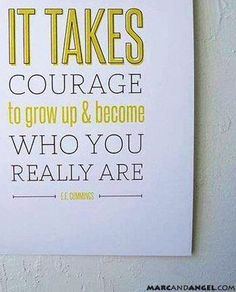 Courage quote via www.MarcandAngel.com
