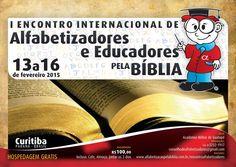Arsenal do Crente: I Encontro Internacional de Alfabetizadores e Educadores pela Bíblia