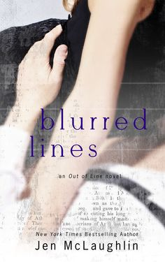The cover of Blurred Lines by Jen McLaughlin. Release date: January 26, 2015