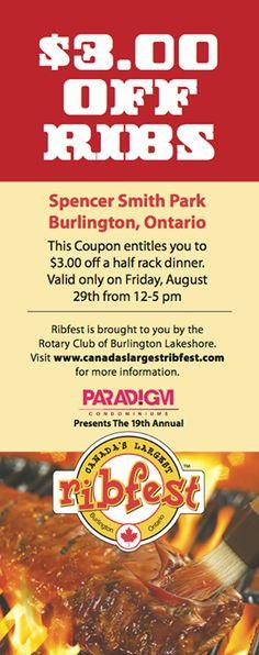 Burlington Ribfest Aug 29-Sep 1, 2014 $3.00 off coupon! Ontario Attractions, Half Rack, Rotary Club, Printable Coupons, Bring It On