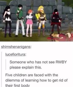 Someone who has not see RWBY please explain this. Five children are faced with the dilemma of learning how to get rid of their first bodv - iFunny :) Geeks, Red Like Roses, Rwby Memes, Rwby Comic, Rwby Ships, Rwby Anime, Team Rwby, Red Vs Blue, Rooster Teeth