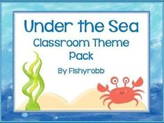 Under the sea classroom theme pack