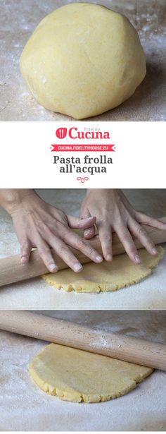 Pasta frolla all'acqua [vegan] Italian Desserts, Vegan Desserts, Italian Recipes, Delicious Desserts, Sweets Recipes, Raw Food Recipes, Cake Recipes, Cooking Recipes, Sweet Light