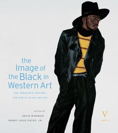 The Image of the Black in Western Art, Volume V: The Twentieth Century, Part 2: The Rise of Black Artists   Edited by David Bindman and Henry Louis Gates, Jr.   Published October 31st, 2014