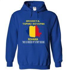 DROBETA TURNU SEVERIN Its where my story begins T Shirts, Hoodies, Sweatshirts - #funny t shirts #black hoodie mens. MORE INFO => https://www.sunfrog.com/No-Category/DROBETA-TURNU-SEVERIN--Its-where-my-story-begins-2992-RoyalBlue-39774576-Hoodie.html?60505