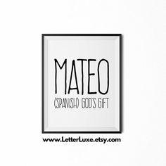 Mateo Printable Kids Gift - Name Meaning Art - Baby Shower Gift - Nursery Art - Digital Print - Nursery Decor - Typography Wall Decor