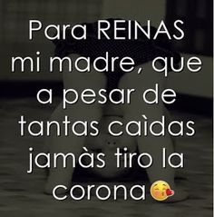 Spread the love Mama Quotes, Real Life Quotes, Love Quotes, Mother Quotes, Spanish Inspirational Quotes, Spanish Quotes, Quotes En Espanol, Motivational Phrases, Love You Mom