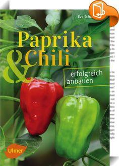 Paprika und Chili erfolgreich anbauen    :  Sie lieben Chili & Paprika und wollten die Schoten schon immer mal anbauen? Sie sehen gut aus und schmecken auch noch gut! Wählen Sie aus der bunten Sortenvielfalt und erfahren Sie, wie sich Ihre Pflanzen auf dem Balkon oder im Garten so richtig wohlfühlen mit Tipps zur natürlichen Gesunderhaltung. Neben Optik und Schärfe haben Chili und Paprika noch einen weiteren Vorzug: sie stecken voller wertvoller Inhaltsstoffe wie Vitamin C und enthalte...