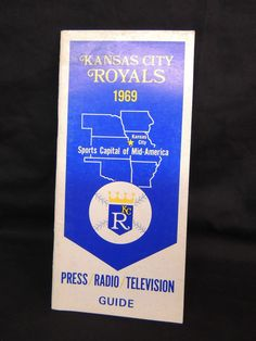 1969 MLB MAJOR LEAGUE BASEBALL KANSAS CITY ROYALS MEDIA GUIDE YEARBOOK PRESS