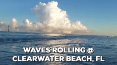 Waves Rolling #clearwater #beach  #vacation #Tour2017 #Florida