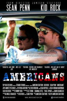A cool clip that Kid Rock and Sean Penn made about racism...Really cool...Not sure if this is the clip or just the poster...If not, google the clip on Youtube.