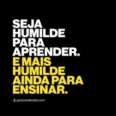 Seja humilde para aprender