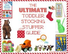 The Ultimate Toddler Stocking Stuffer Guide - an insane amount of stocking stuffer suggestions for your 1-3 year old! - House of Burke